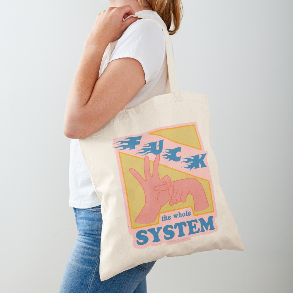 F*ck The System - The Peach Fuzz Tote Bag