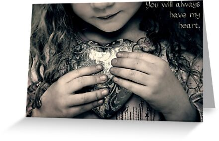 You Will Always Have My Heart by micklyn