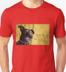 Dogfucius say: Price is Right... Unisex T-Shirt