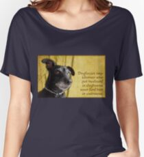 Dogfucius say: Woman who put husband in doghouse... Women's Relaxed Fit T-Shirt