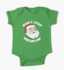 Don't Stop Believin' Santa Christmas T Shirt One Piece - Short Sleeve