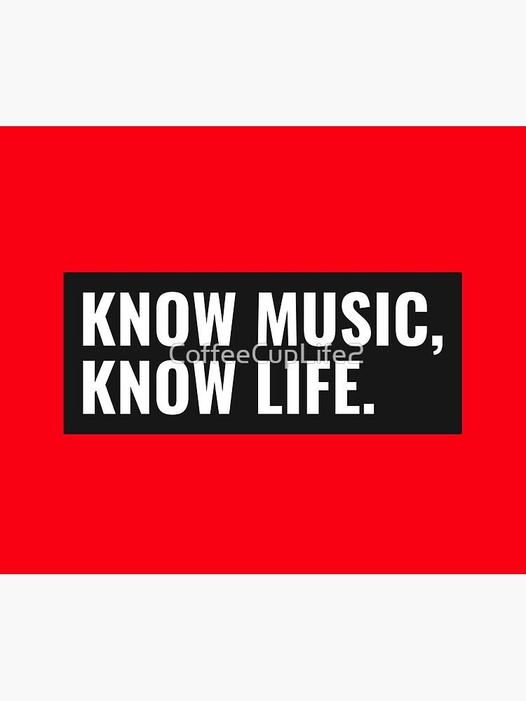 TheCoffeeCupLife: Know Music, Know Life. by CoffeeCupLife2