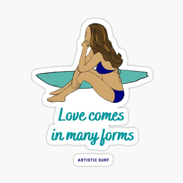 Surfer Girl - Love comes in many forms Sticker