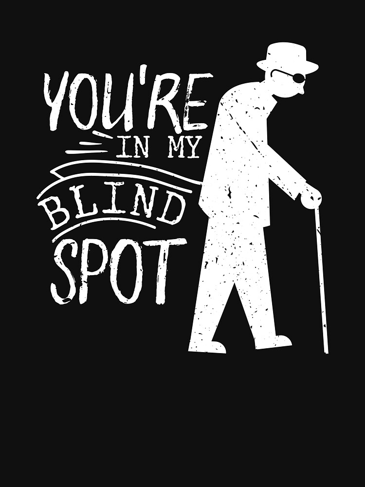 """Blind Person Blind People Gift T 