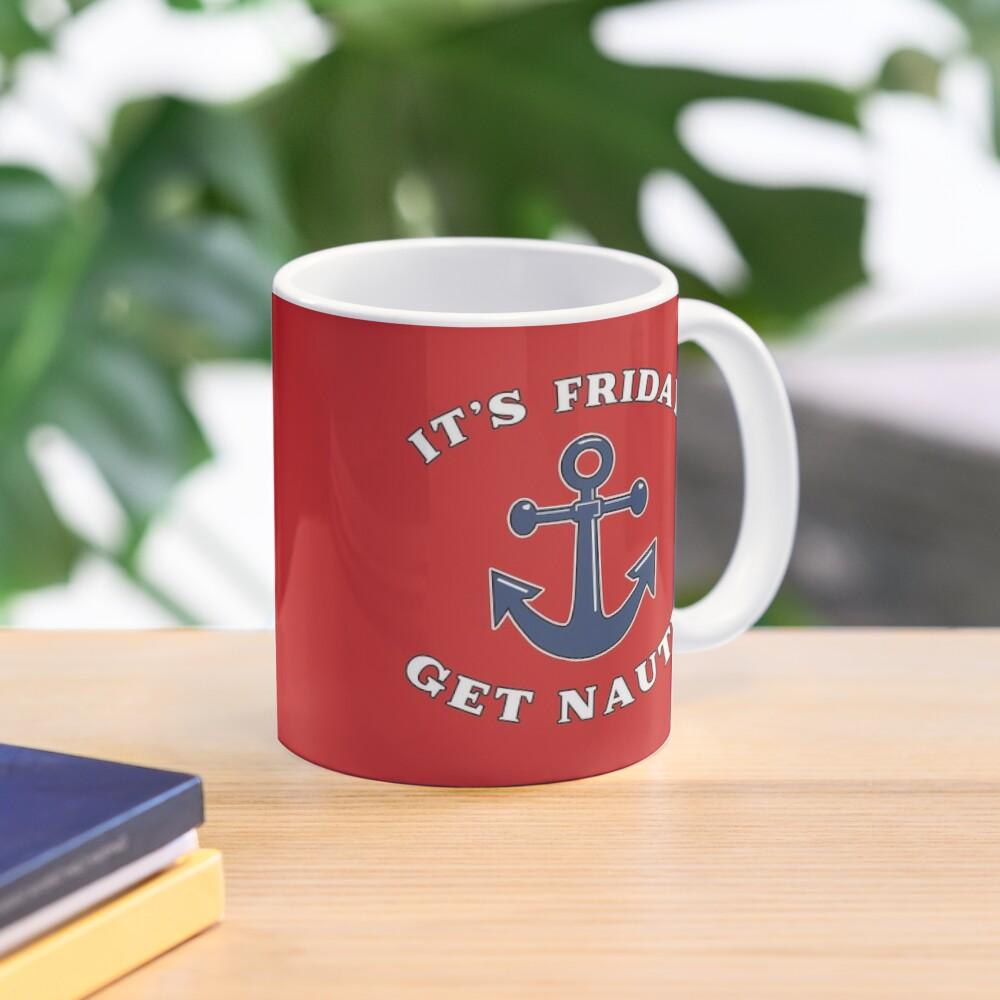 Its Friday Get Nauti Seashore Buoy Powerboat Pun. Mug