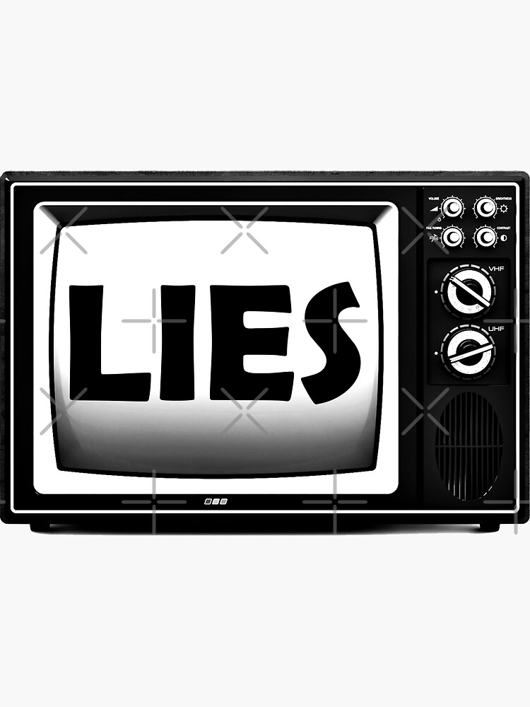 TV Lies - fake news, the media is lying by ArtOfRebellion