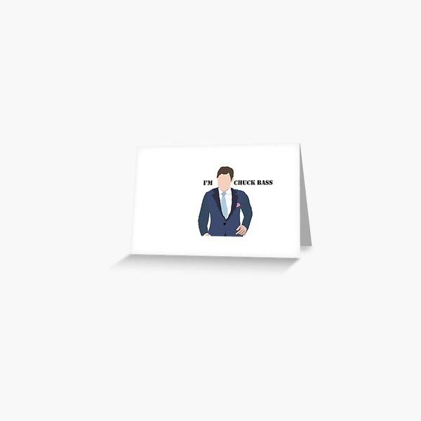 Chuck Bass Greeting Card