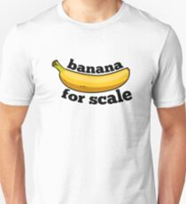 banana for scale (9gag) T-Shirt