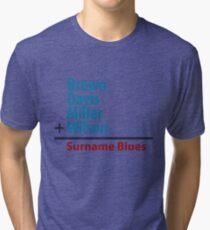 Surname Blues - Brown, Davis, Miller & Wilson Tri-blend T-Shirt