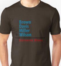 Surname Blues - Brown, Davis, Miller & Wilson Unisex T-Shirt