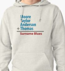 Surname Blues - Moore, Taylor, Anderson, Thomas Pullover Hoodie