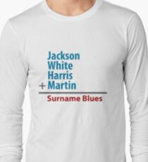 Surname Blues - Jackson, White, Harris, Martin Long Sleeve T-Shirt