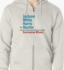 Surname Blues - Jackson, White, Harris, Martin Zipped Hoodie