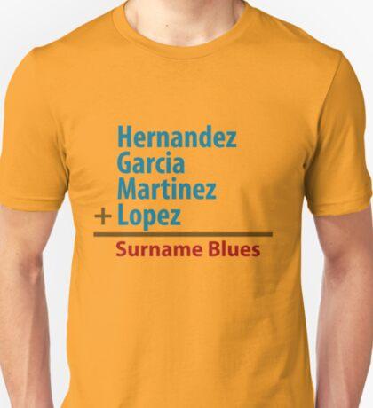 Surname Blues - Hernandez, Garcia, Martinez, Lopez T-Shirt