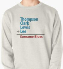 Surname Blues - Thompson, Clark, Lewis, Lee Pullover