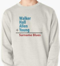 Surname Blues - Walker, Hall, Allen, Young Pullover