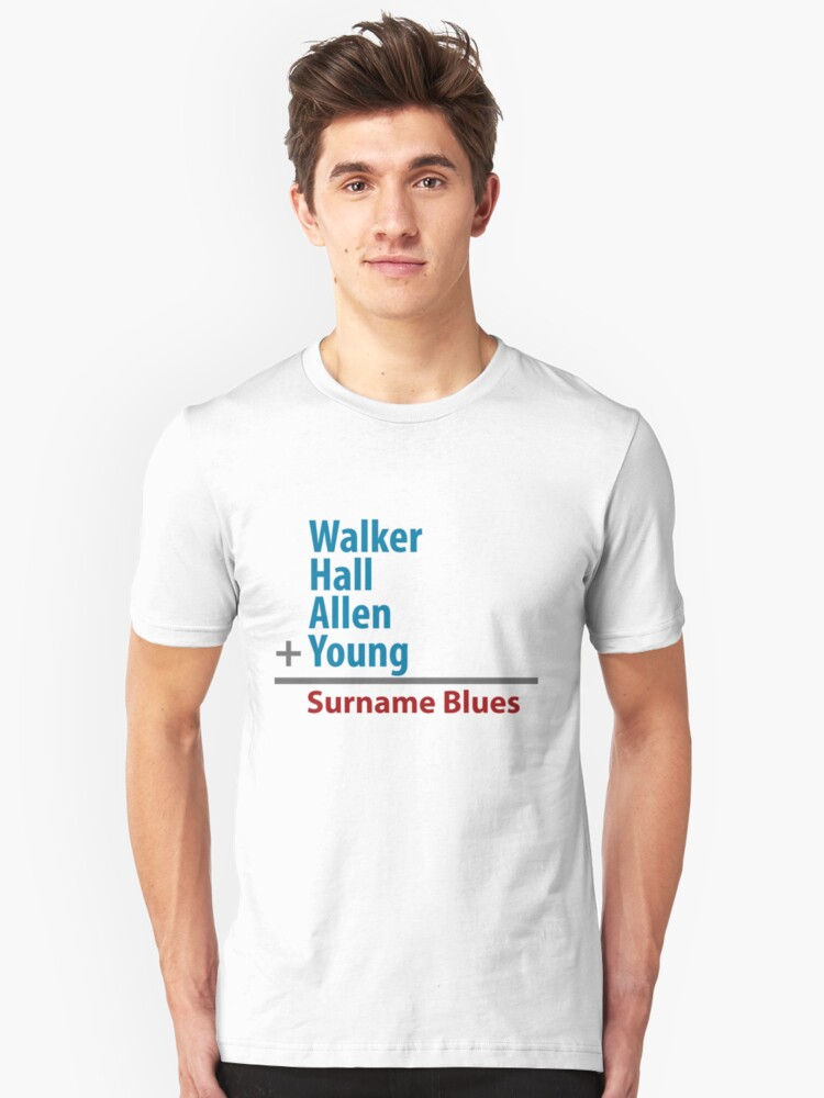 Surname Blues - Walker, Hall, Allen, Young Unisex T-Shirt Front