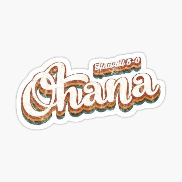 "Rebooted Hawaii 5-0 ""Ohana"" Aged Text Design Sticker"