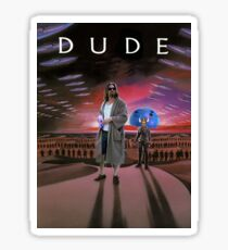 DUDE/DUNE Sticker