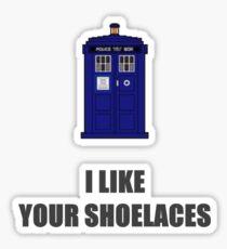 I like your shoelaces. Sticker