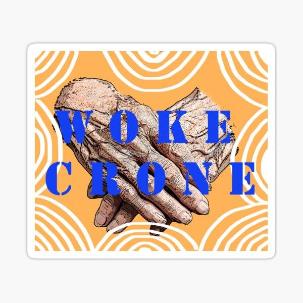 Woke Crone Sticker