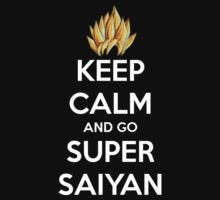 Keep Calm And Go Super Saiyan (Shirt & Stickers - Black) | Unisex T-Shirt