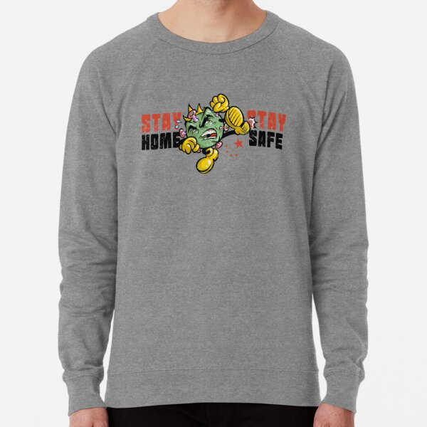 Coronavirus is out there! Stay Home Stay Safe Lightweight Sweatshirt