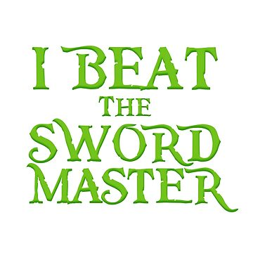 I beat the Sword Master by ElementaI