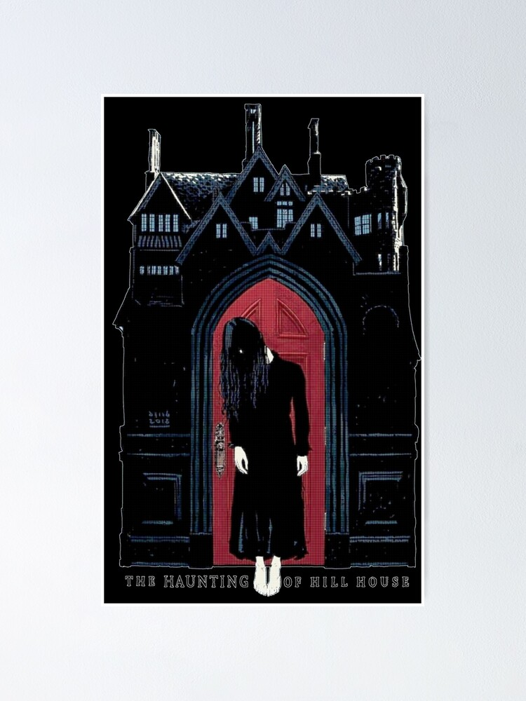 The Haunting Of Hill House Ghost Next To Door Poster By Olivercbirtwis Redbubble