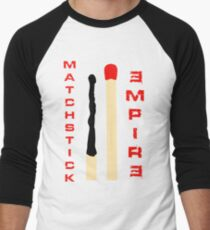 Matchstick Empire Men's Baseball ¾ T-Shirt