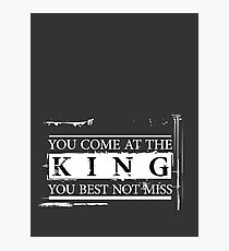 """""""You Come at the King, You Best Not Miss"""" - The Wire (Light) Photographic Print"""