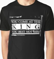 """""""You Come at the King, You Best Not Miss"""" - The Wire (Light) Graphic T-Shirt"""