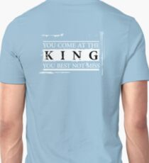 """""""You Come at the King, You Best Not Miss"""" - The Wire (Light) Unisex T-Shirt"""