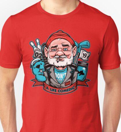A Life Comedic T-Shirt