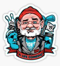 A Life Comedic Sticker