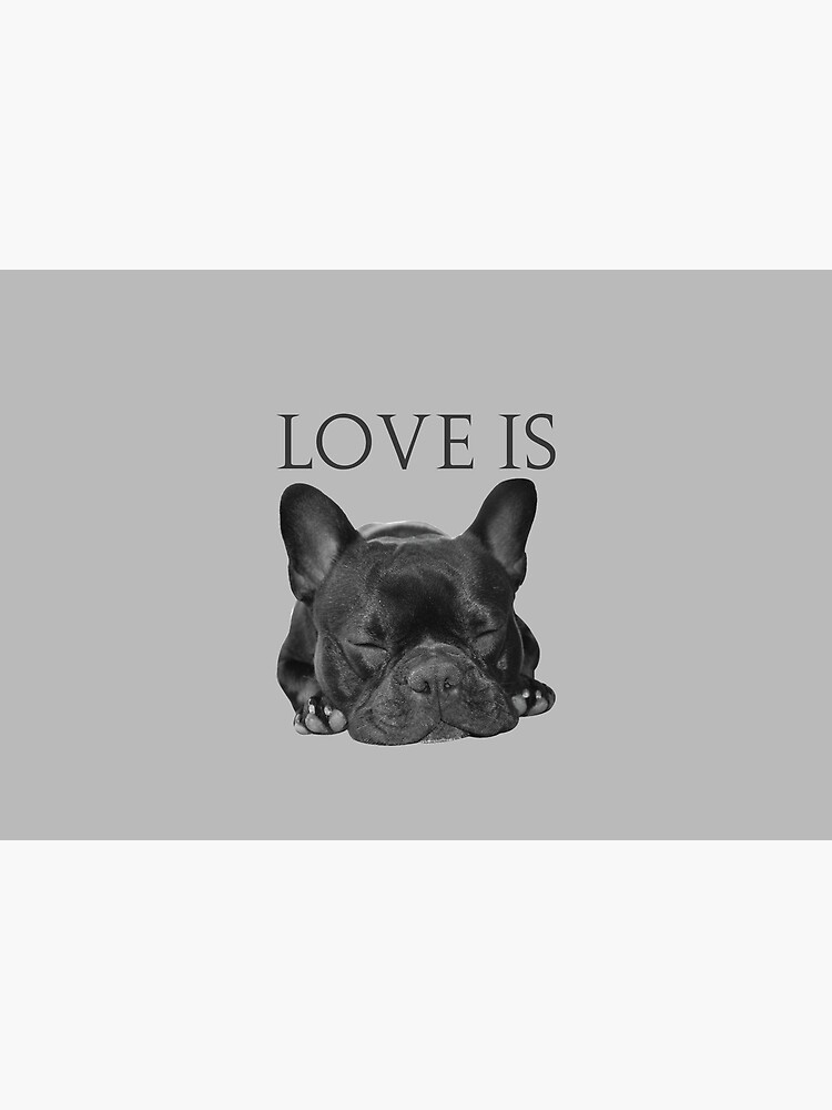 Love Is French Bulldog by IKOK