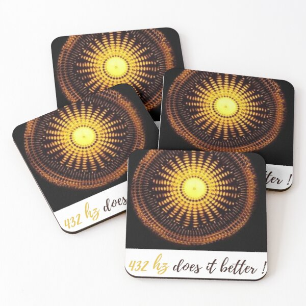 432 hz does it better ! Coasters (Set of 4)