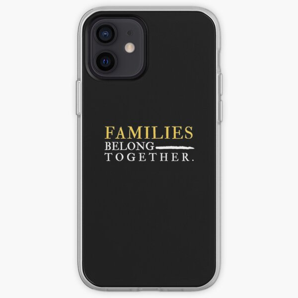 families belong together t-shirts iPhone Soft Case