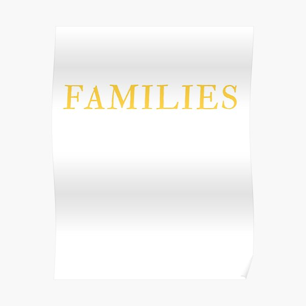 families belong together t-shirts Poster