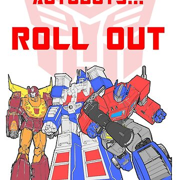 Roll Out Autobots! by sjanssen