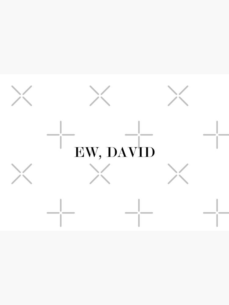 Ew, DAVID #White by SalaheddineB
