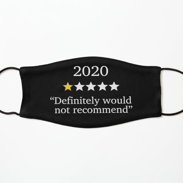 Funny 2020 One Star Rating - Would Not Recommend - Bad Year Kids Mask
