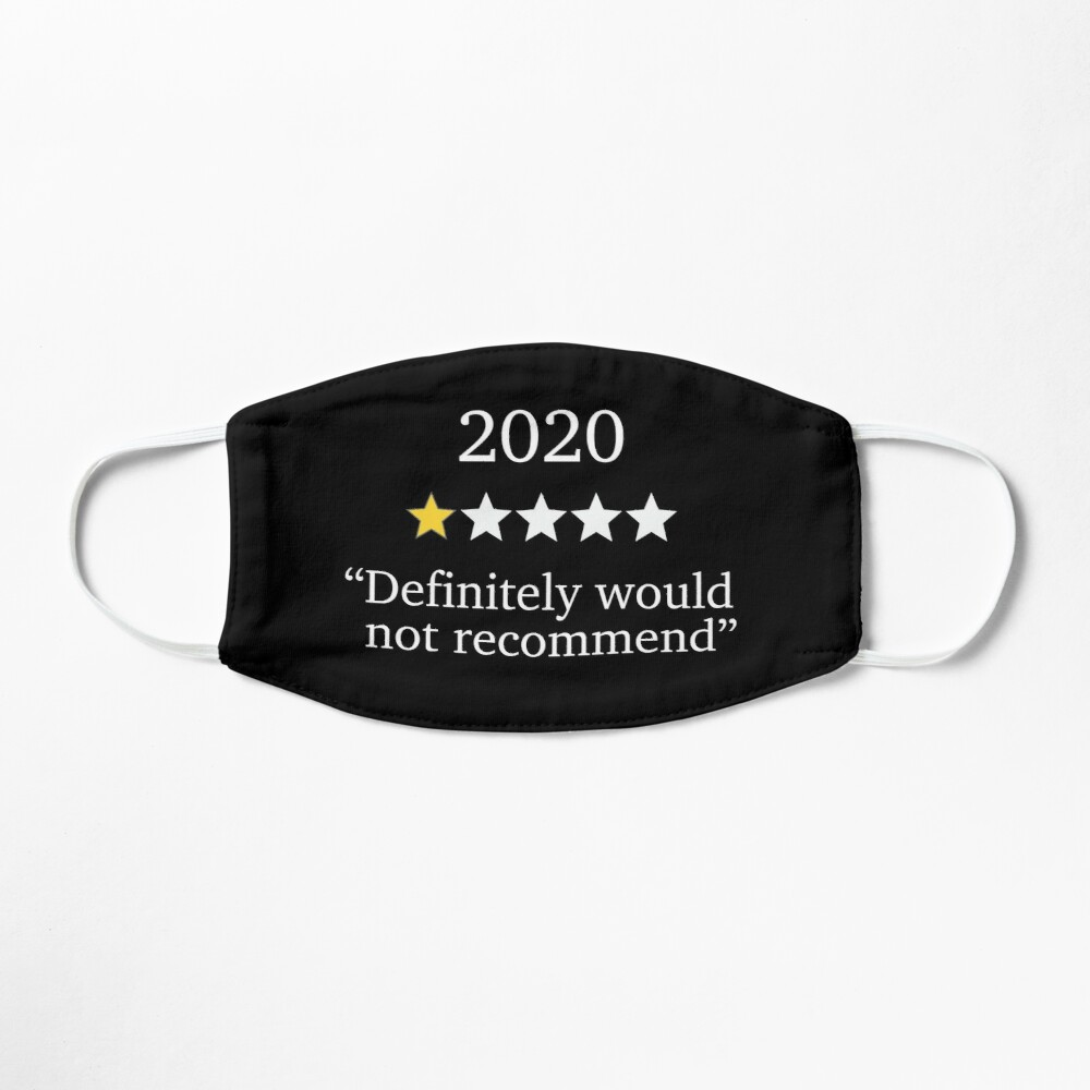 2020 One Star Rating - Would Not Recommend Mask