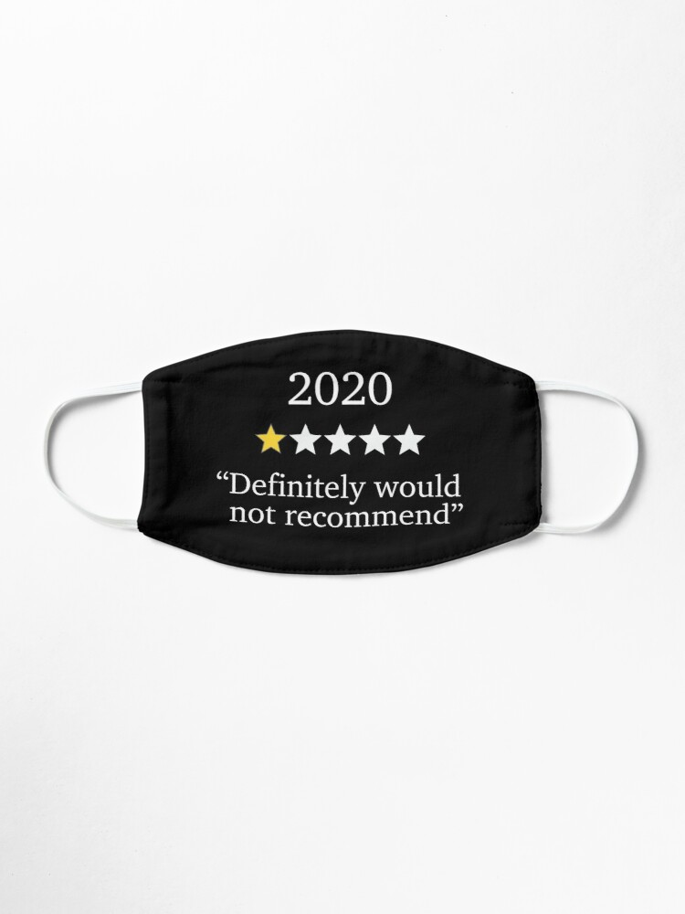 Alternate view of 2020 One Star Rating - Would Not Recommend Mask