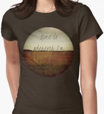 Home Is Wherever I'm With You Women's Fitted T-Shirt