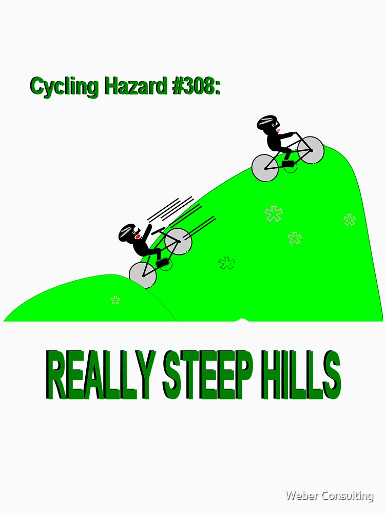 Cycling Hazards - Really Steep Hills by HalfNote5