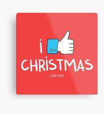 i like Christmas (with you) Metal Print