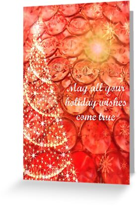 May all your holiday wishes come true by Scott Mitchell