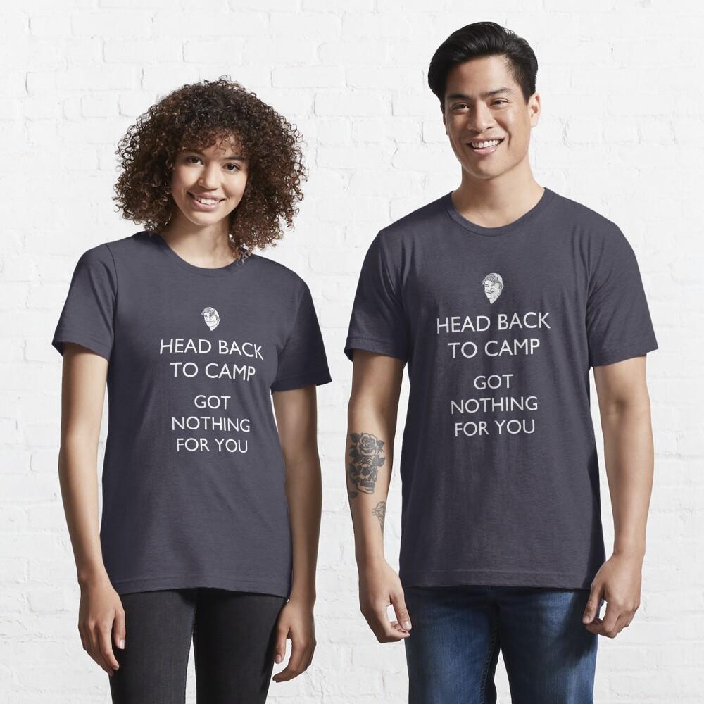 Head Back to Camp - Survivor/Probst Essential T-Shirt
