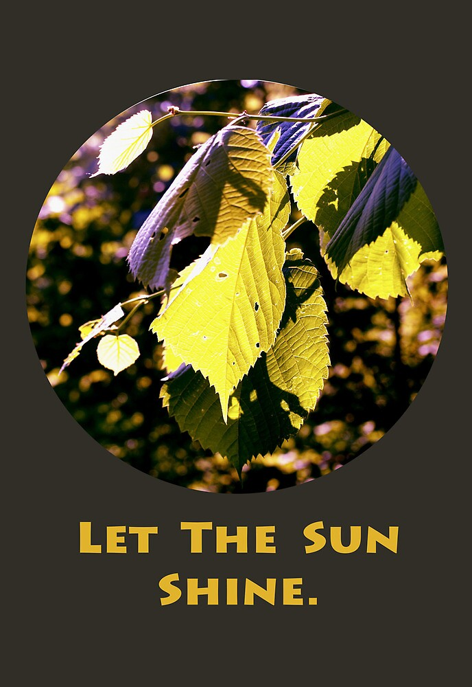 Let The Sun Shine by Josrick